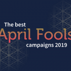 Best April Fools' Day Campaigns of 2019